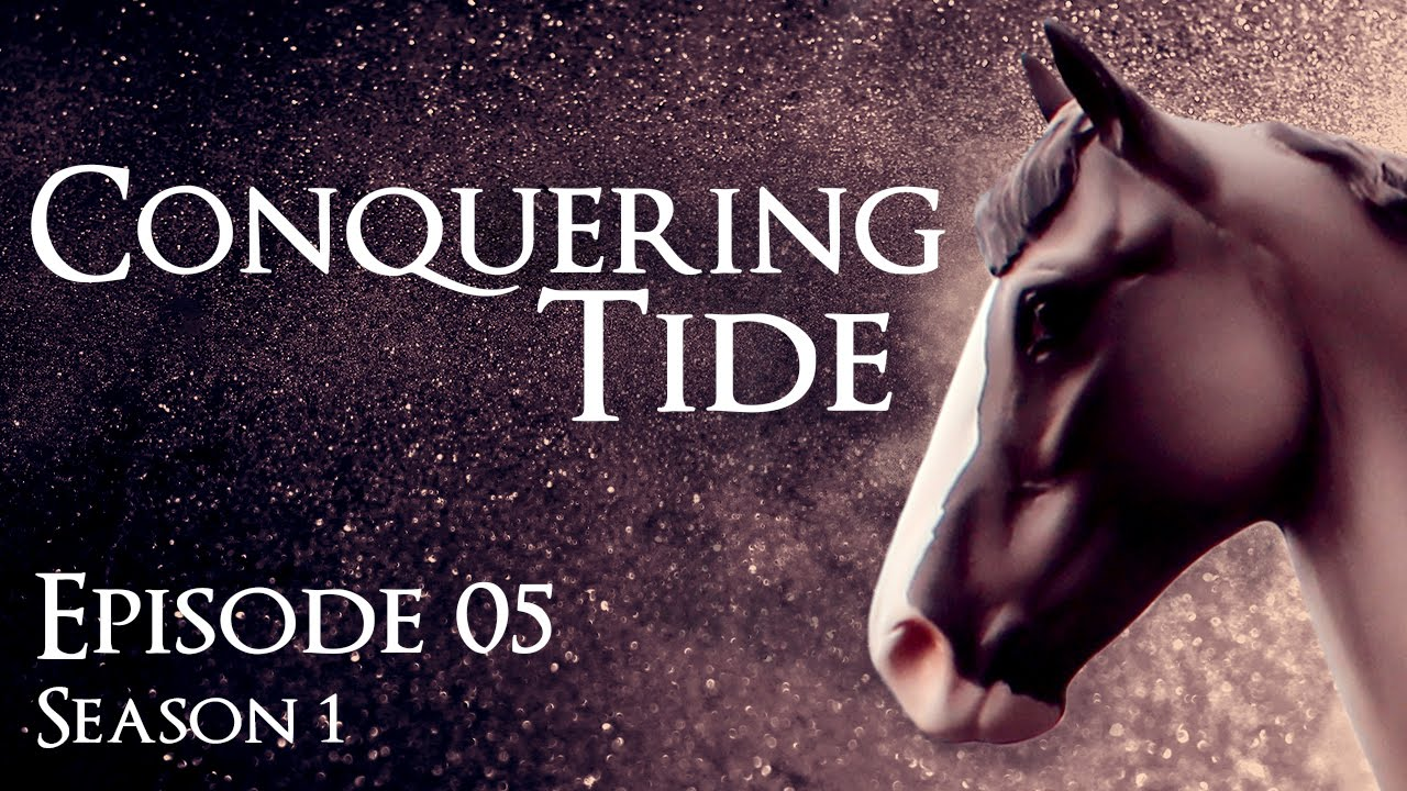 Conquering Tide - Episode 5,
