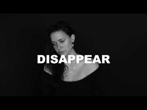 Kat Dahlia - Disappear (Prod. by Jahaan Sweet)