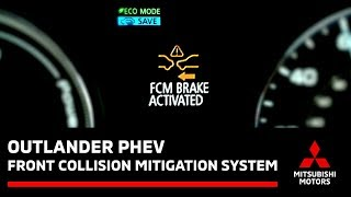 How to operate the Foward Collision Mitigation System on the Mitsubishi Outlander PHEV