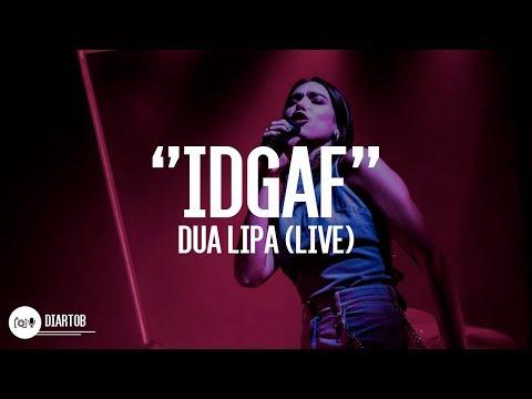 ► Dua Lipa - IDGAF (LIVE)