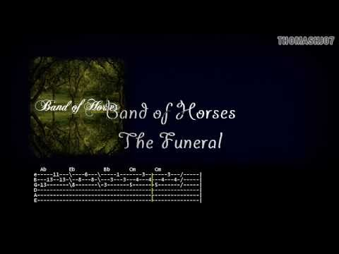 Band Of Horses - The Funeral Guitar Intro Tabs with lyrics