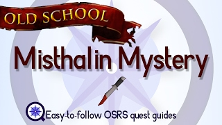 Misthalin Mystery - OSRS 2007 - Easy Old School Runescape Quest Guide