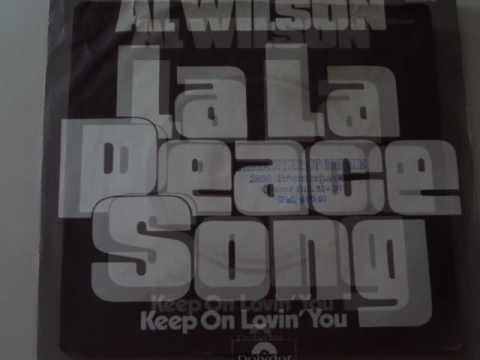 La La Peace Song  Al Wilson