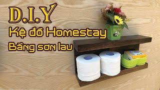 D.I.Y Kệ gỗ Homestay bằng SƠN LAU #2