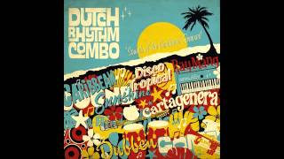 Dutch Rhythm Combo - Cartagenera (Ray Mang Instrumental)