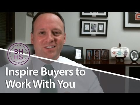 Berkshire Hathaway Home Services: Inspire buyers to work with you