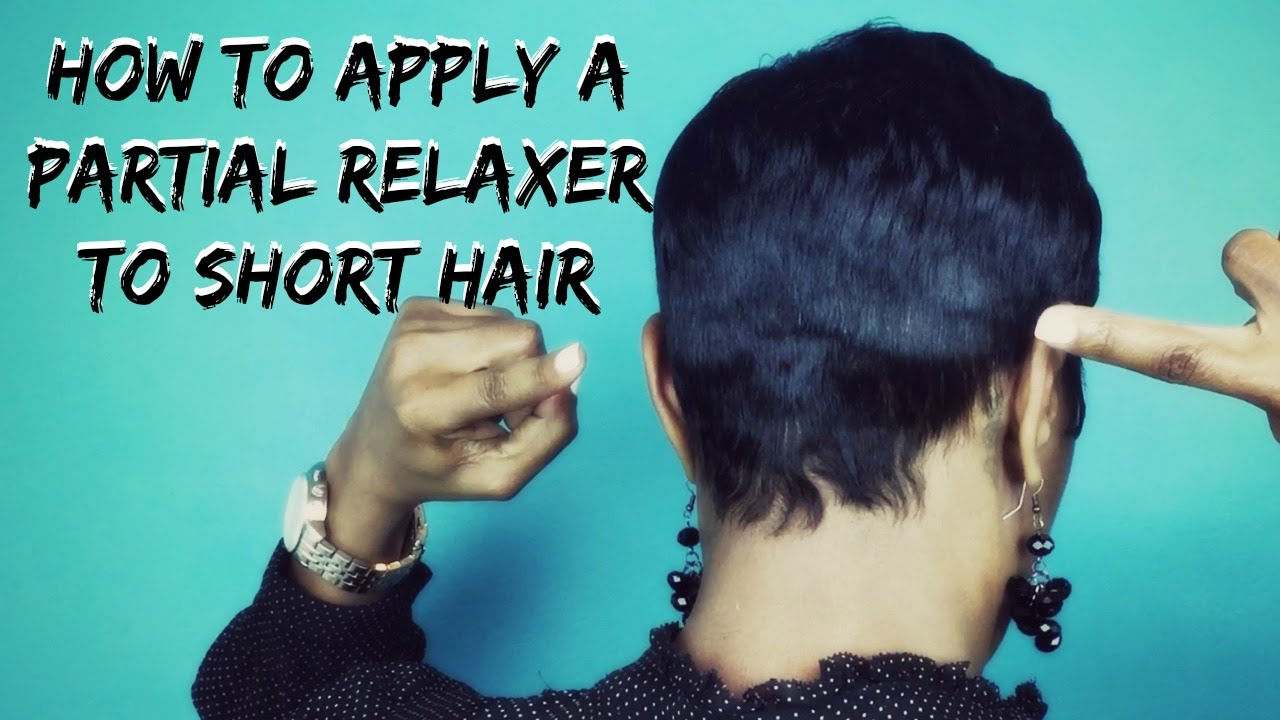 Short Hair Tutorial How To Apply A Partial Relaxer To