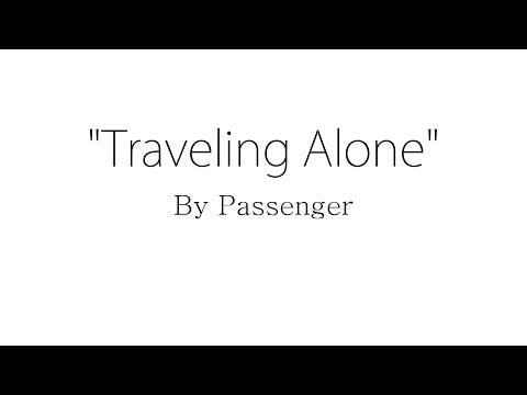 Traveling Alone - Passenger (Lyrics)