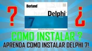 Como instalar e Crackear Delphi 7 - Tutoriais Delphi 7