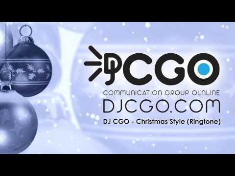 DJ CGO - Christmas Style Ring Tone [www.djcgo.com] - psy gangnam christmas style