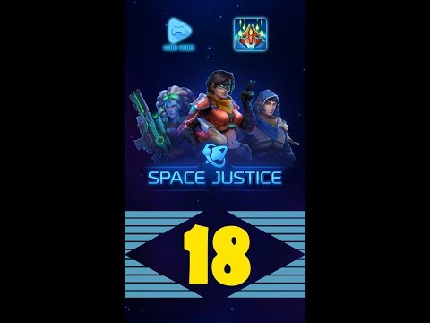 [Video Guide] How to play level 18 Easy - Space Justice – Galaxy Shoot 'em  up Shooter