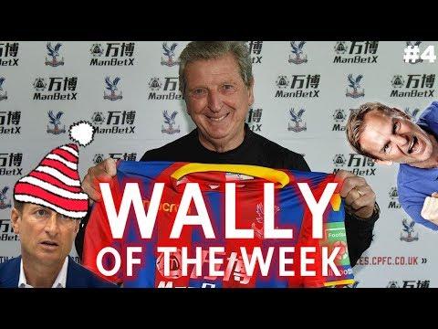 WALLY OF THE WEEK #4 - CRYSTAL PALACE FOOTBALL CLUB