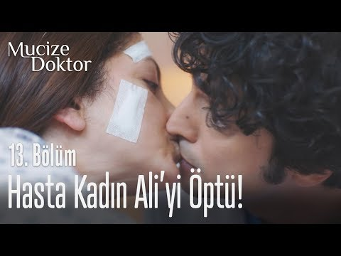 Hasta kadın Ali'yi öptü! - Mucize Doktor 13. Bölüm