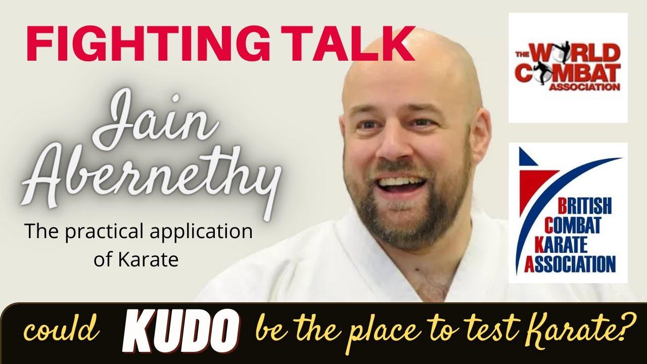 KUDO Fighting Talk: Karate Kata application expert Iain Abernethy talks on Karate evolution and Kudo