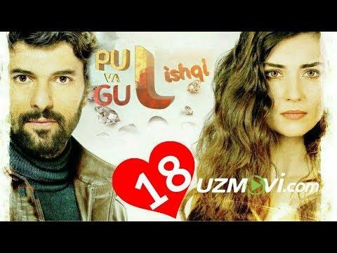 Pul Va Gul Ishqi 18-qism (Uzbek O'zbek Tilida Turk Serial HD)