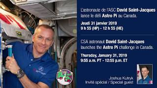 LIVE – David Saint-Jacques launches the Astro Pi challenge for young Canadians