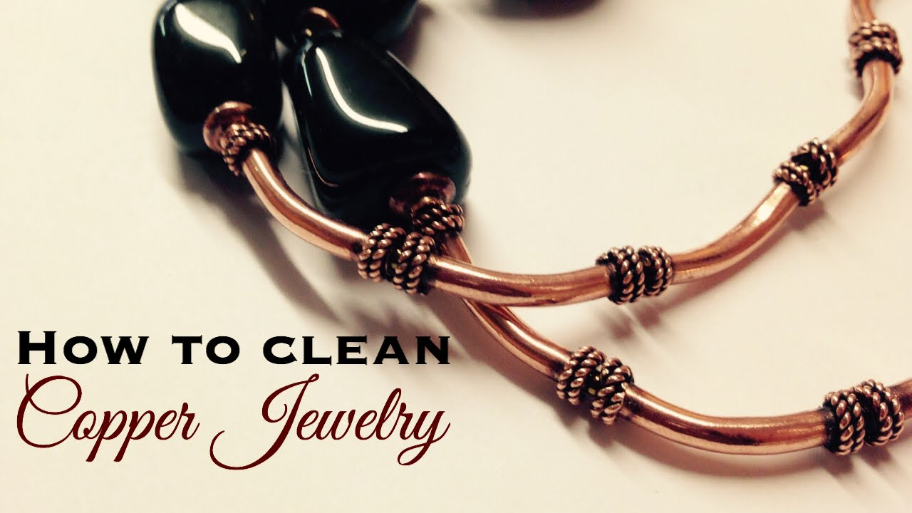 How to clean Copper Jewelry - YouTube