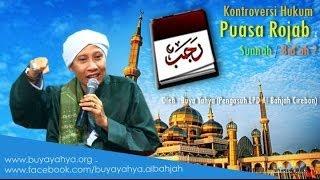 Buya Yahya | Bid'ahkah Puasa Di Bulan Rajab?
