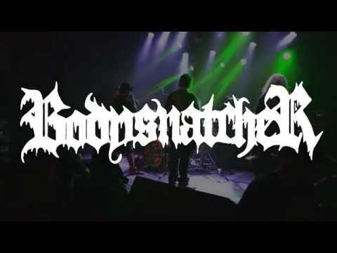 Bodysnatcher (Full Set) at 1904 Music Hall