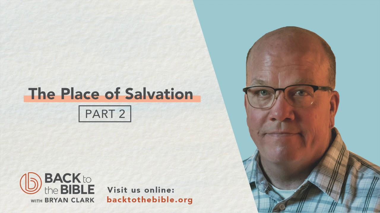 GENESIS PT. 3: UNWAVERING FAITH - The Place of Salvation Pt. 2 - 8 of 25
