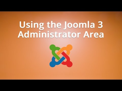 Using the Joomla 3 Administrator Area