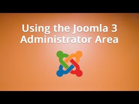 Using The Joomla 3 Administrator Area