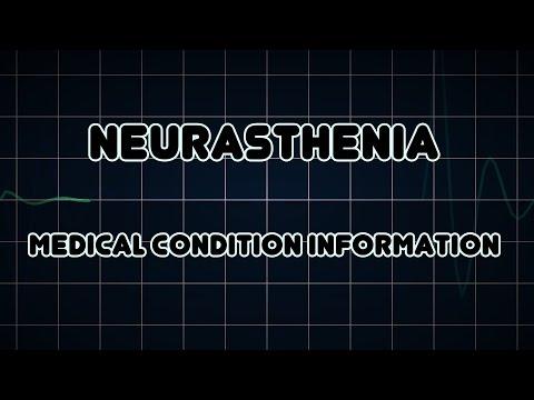Neurasthenia (Medical Condition)