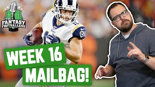 Fantasy Football 2019 - Week 16 Buy/Sell + Championship Week Mailbag, Idiot Savant Accuracy - Ep 840