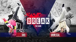 B-Girl Sidi vs. B-Girl Vanessa | Break The Game 2020