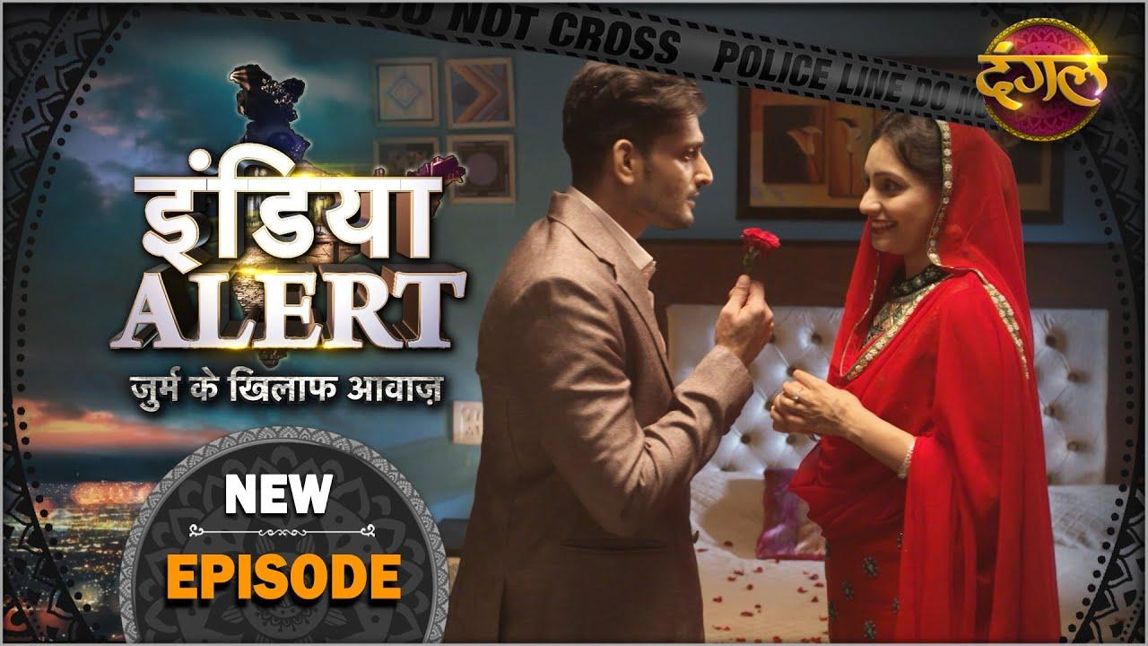 Download #India #Alert   New Episode 424   Behadd / बेहद   Dangal TV Channel