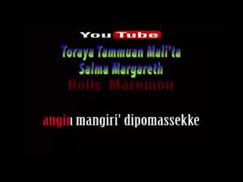 Karaoke || Toraya Tammuan Mali'ta - Salma Margareth