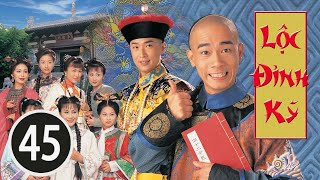 Lộc Đỉnh Ký 45/45(tiếng Việt), DV chính: Trần Tiểu Xuân, Mã Tuấn Vỹ; TVB/1998
