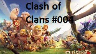 Clash of Clans #004: Knappe Sache