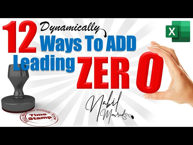 Add Dynamic Leading Zero in Excel… 12 Ways from Basic to Power User
