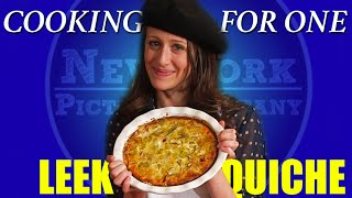 Cooking For One: With The Crying Chef - Leek Quiche