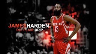 James Harden - Ric Flair Drip (NBA MIX)