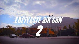 ERCİYESTE BİR GÜN-2