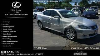 Used 2010 Lexus IS 250 | Rite Cars, Inc, Lindenhurst, NY