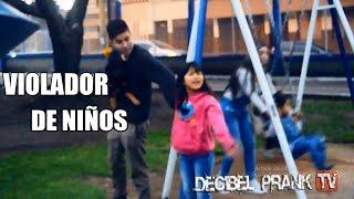 VIOLADOR DE NIÑOS Y SECUESTRO | EXPERIMENTO SOCIAL