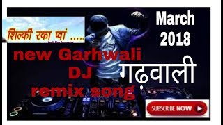 New garhwali dj song remix