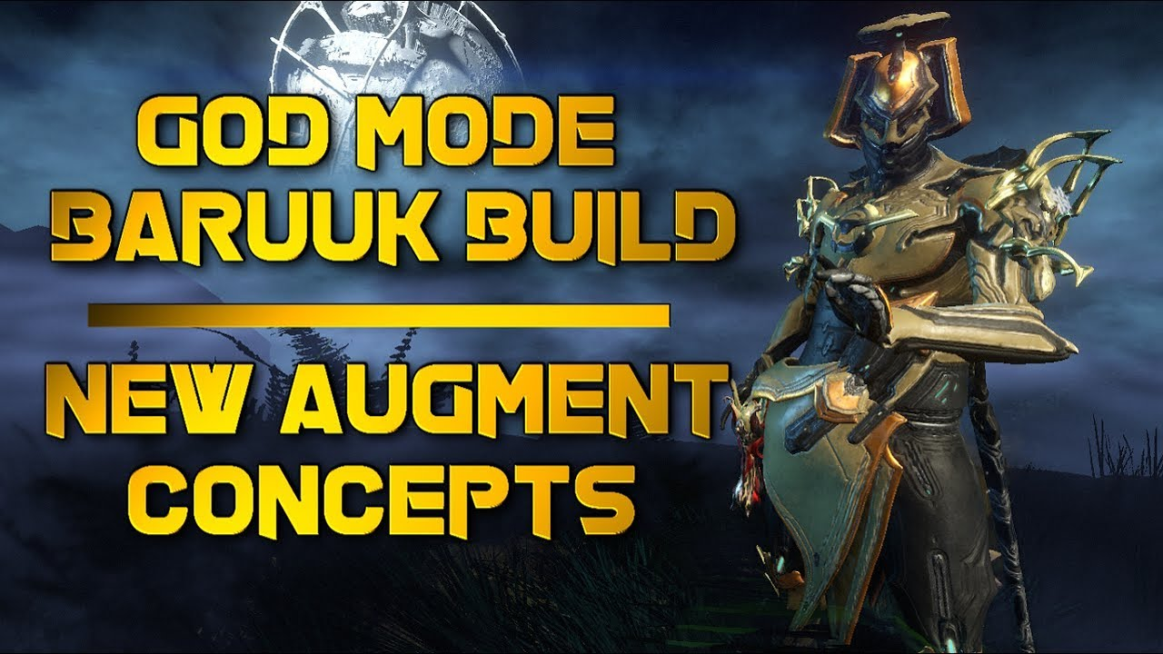 Warframe: GOD MODE BARUUK BUILD & SETUP | NEW AUGMENT IDEAS