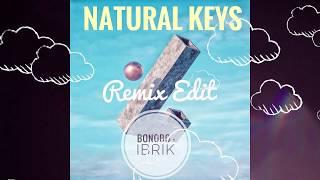 Bonobo - Ibrik (Natural Keys Remix Edit)
