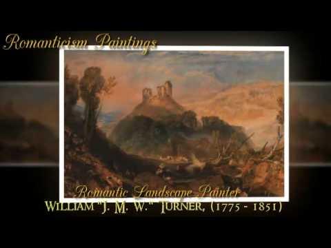 Joseph Mallord William Turner, J. M. W. Turner, Romantic Landscape Painter