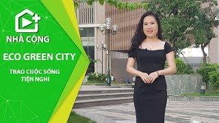 Nhà Cộng | Tham Quan thực tế Khuôn viên và căn 2 ngủ tại Chung cư Eco Green City Nguyễn Xiển