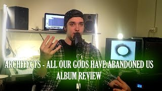 Baixar Architects - All Our Gods Have Abandoned Us Album Review