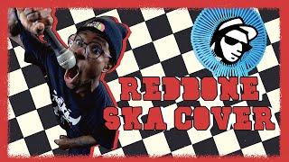 Redbone - Childish Gambino (SKA PUNK COVER)