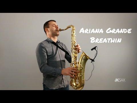 Breathin - Ariana Grande (Saxophone Cover by JK Sax)