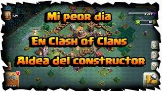 La peor mala suerte en Clash of Clans | Aldea de el constructor