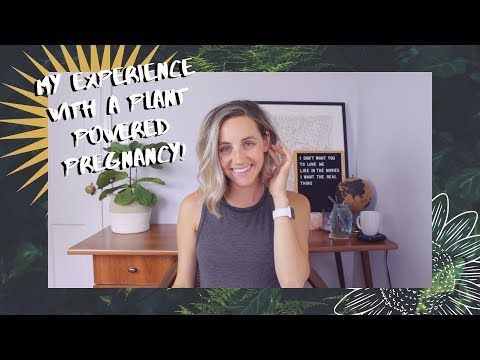 my-experience-with-a-plant-powered-pregnancy