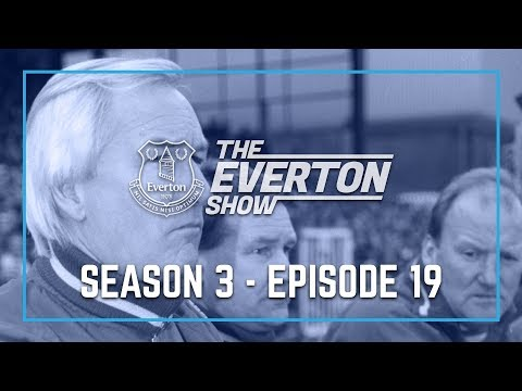 THE EVERTON SHOW: SERIES 3, EPISODE 19 - MIKE WALKER
